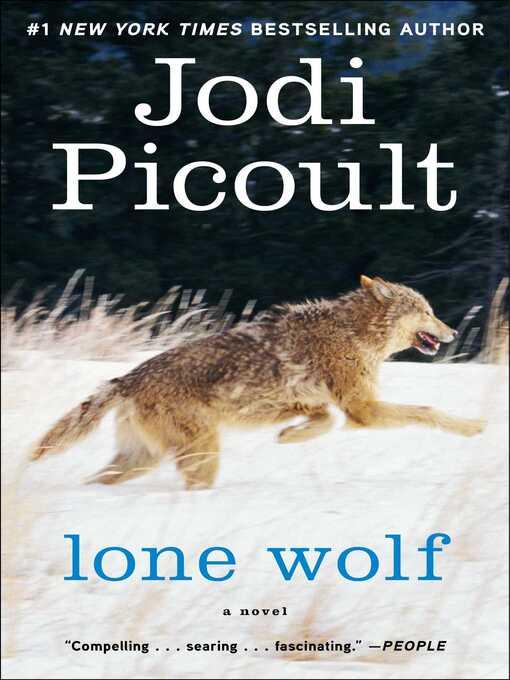 Title details for Lone Wolf by Jodi Picoult - Wait list