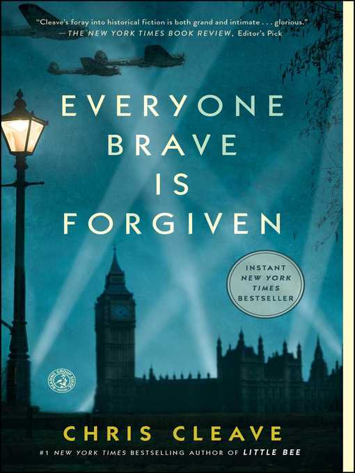 Title details for Everyone Brave Is Forgiven by Chris Cleave - Available