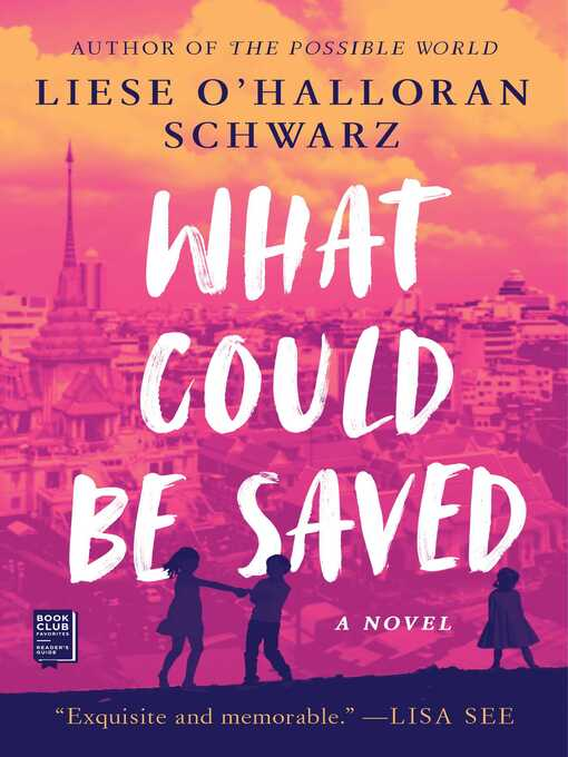 Title details for What Could Be Saved by Liese O'Halloran Schwarz - Available