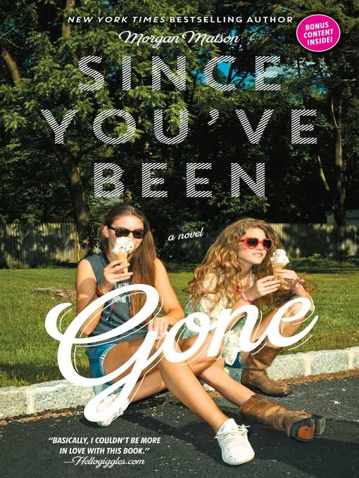 Title details for Since You've Been Gone by Morgan Matson - Available