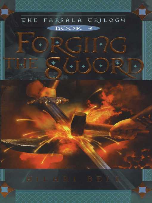 Title details for Forging the Sword by Hilari Bell - Available