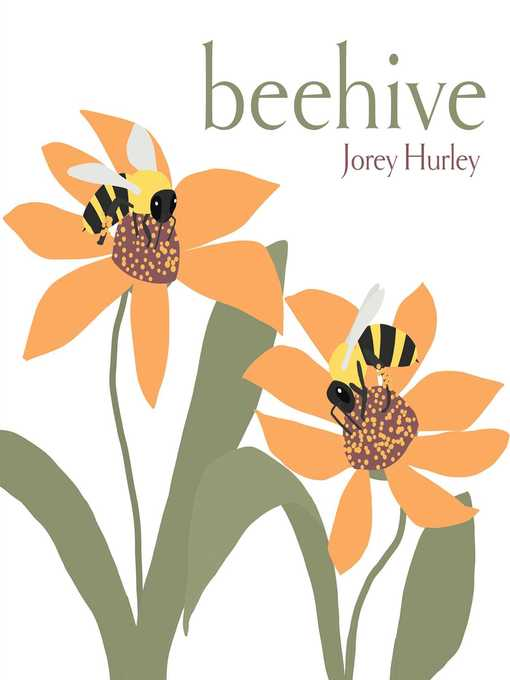 Title details for Beehive by Jorey Hurley - Available
