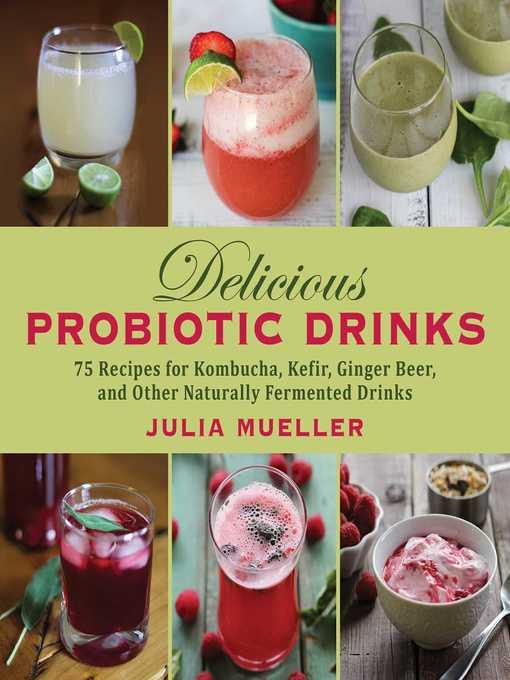 Title details for Delicious Probiotic Drinks by Julia Mueller - Wait list