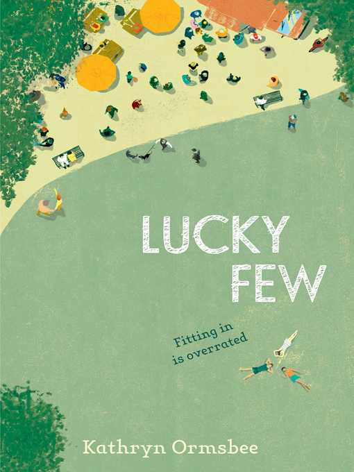Title details for Lucky Few by Kathryn Ormsbee - Wait list