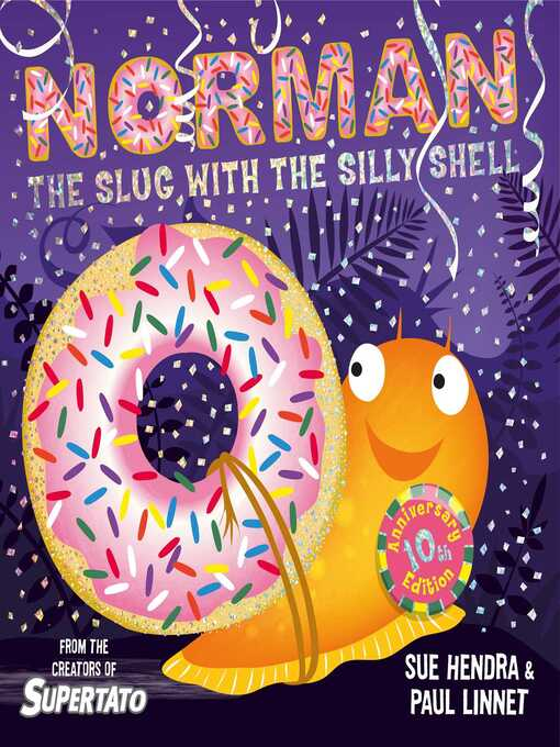 Title details for Norman the Slug with a Silly Shell by Sue Hendra - Available