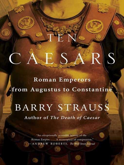Title details for Ten Caesars by Barry Strauss - Available