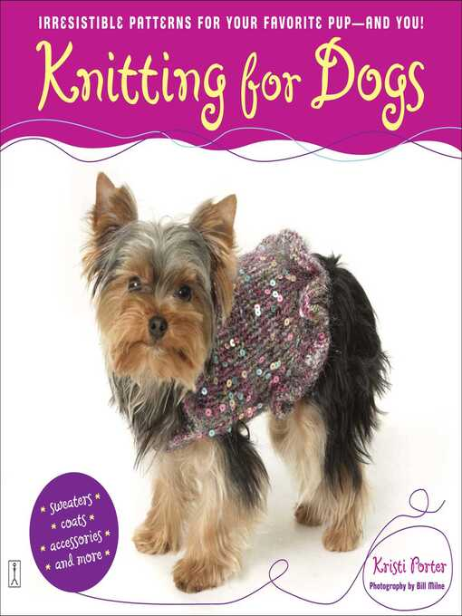 Title details for Knitting for Dogs by Kristi Porter - Wait list