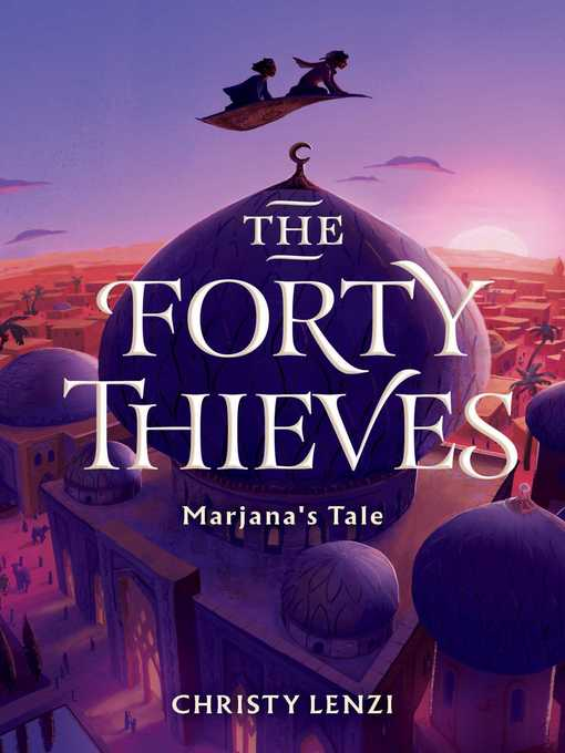 The Forty Thieves Marjana's Tale