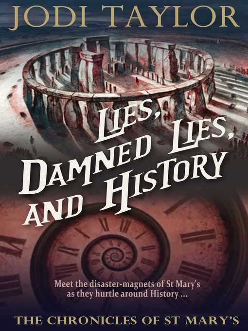 Title details for Lies, Damned Lies, and History by Jodi Taylor - Wait list