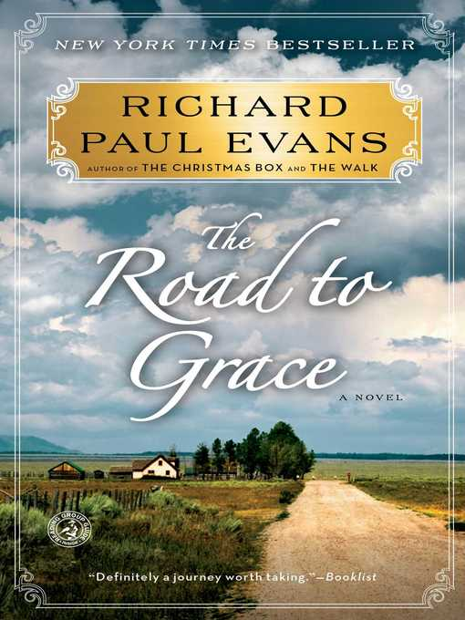 Title details for The Road to Grace by Richard Paul Evans - Wait list