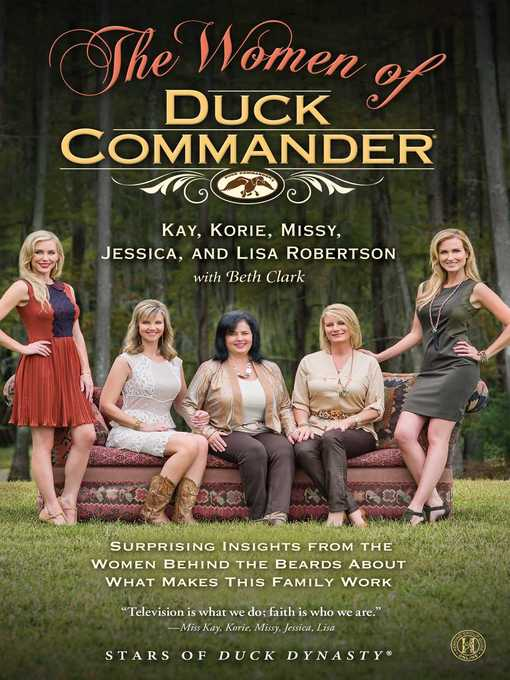 Title details for The Women of Duck Commander by Kay Robertson - Wait list