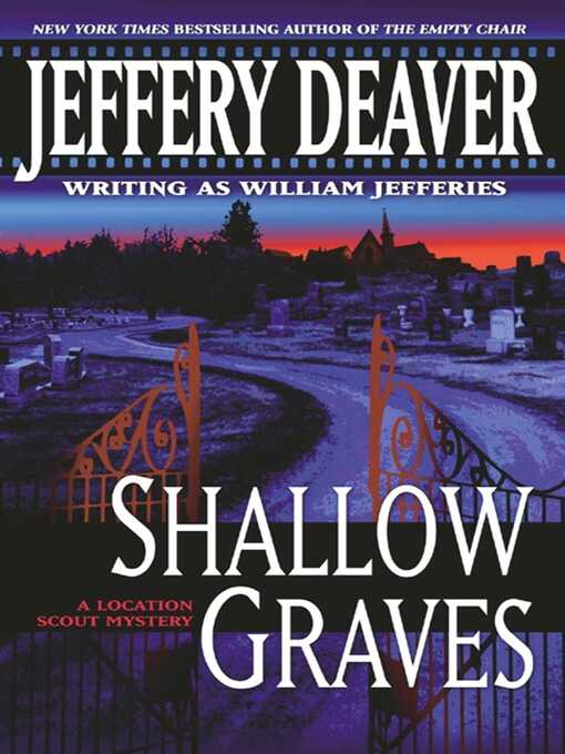 Title details for Shallow Graves by Jeffery Deaver - Wait list