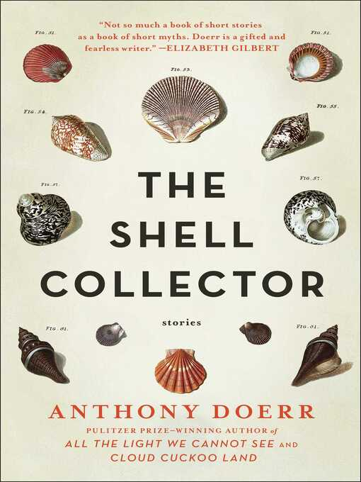 Title details for The Shell Collector by Anthony Doerr - Wait list