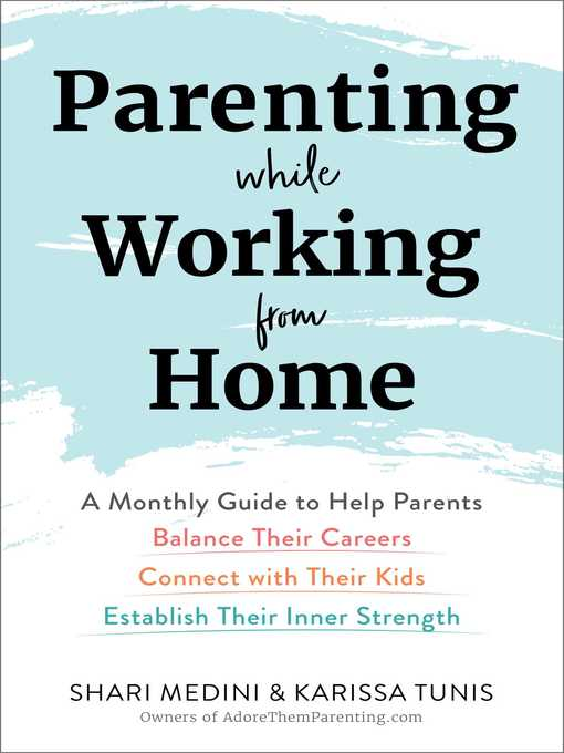 Title details for Parenting While Working from Home by Karissa Tunis - Available