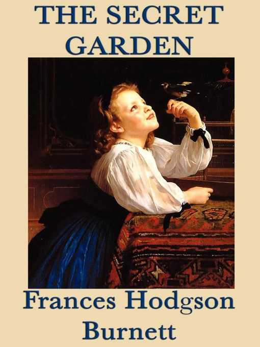 Title details for The Secret Garden by Frances Hodgson Burnett - Wait list