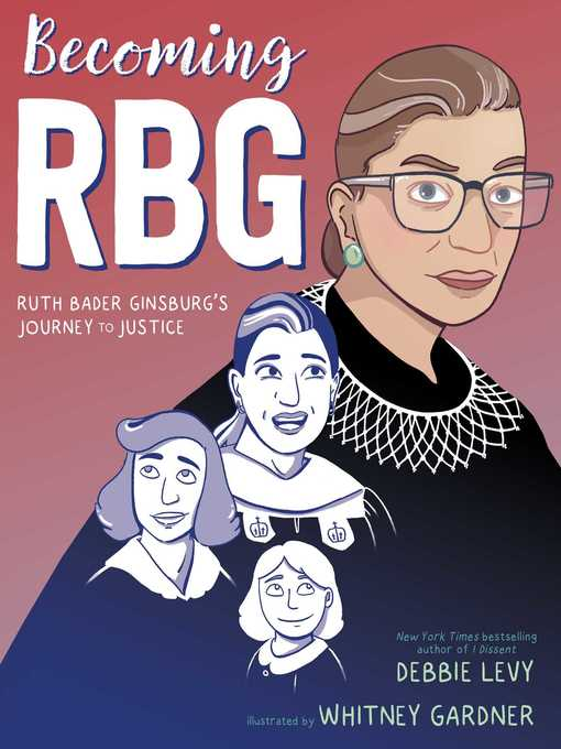 Title details for Becoming RBG by Debbie Levy - Available