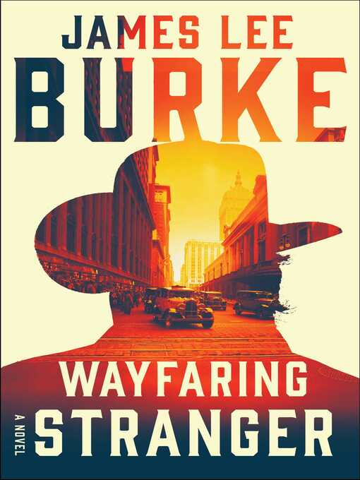 Title details for Wayfaring Stranger by James Lee Burke - Wait list