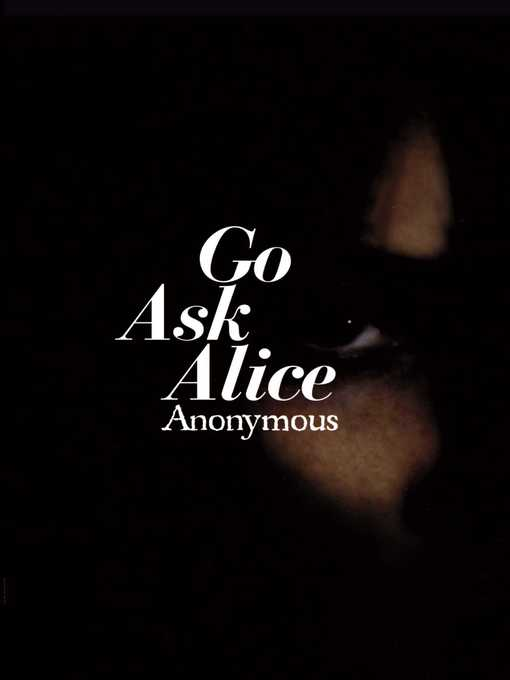 Title details for Go Ask Alice by Anonymous - Available