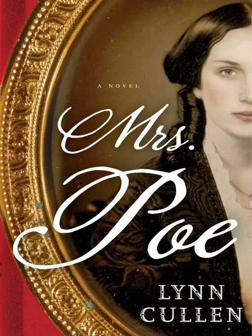 Title details for Mrs. Poe by Lynn Cullen - Available