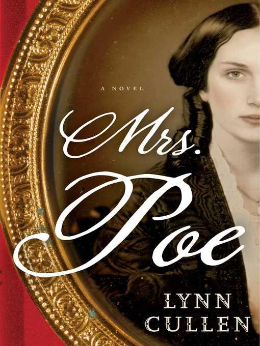 Title details for Mrs. Poe by Lynn Cullen - Wait list