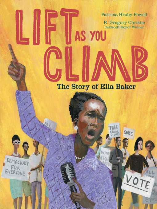 Title details for Lift as You Climb by Patricia Hruby Powell - Available