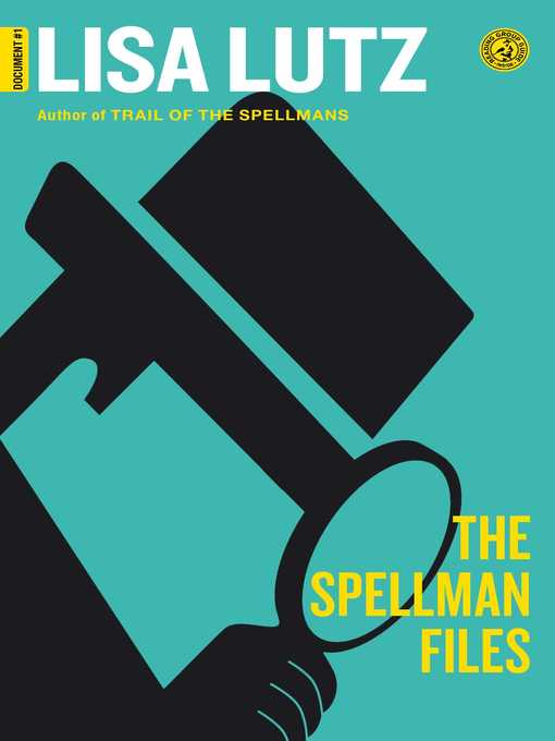 Title details for The Spellman Files by Lisa Lutz - Wait list