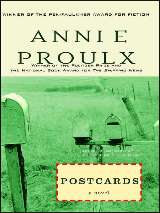 Title details for Postcards by Annie Proulx - Wait list