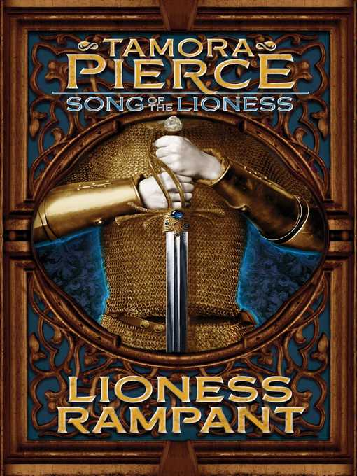 Title details for Lioness Rampant by Tamora Pierce - Available