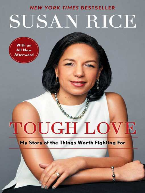 Title details for Tough Love by Susan Rice - Wait list