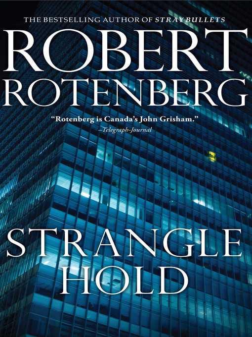 Title details for Stranglehold by Robert Rotenberg - Wait list