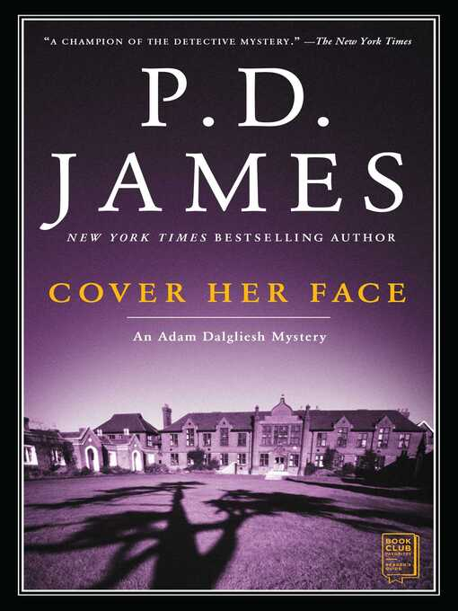 Title details for Cover Her Face by P.D. James - Wait list