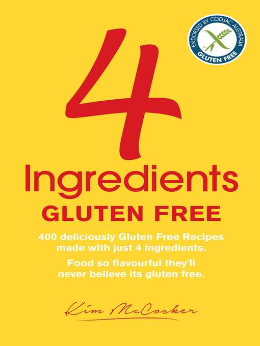Title details for 4 Ingredients Gluten Free by Kim McCosker - Available