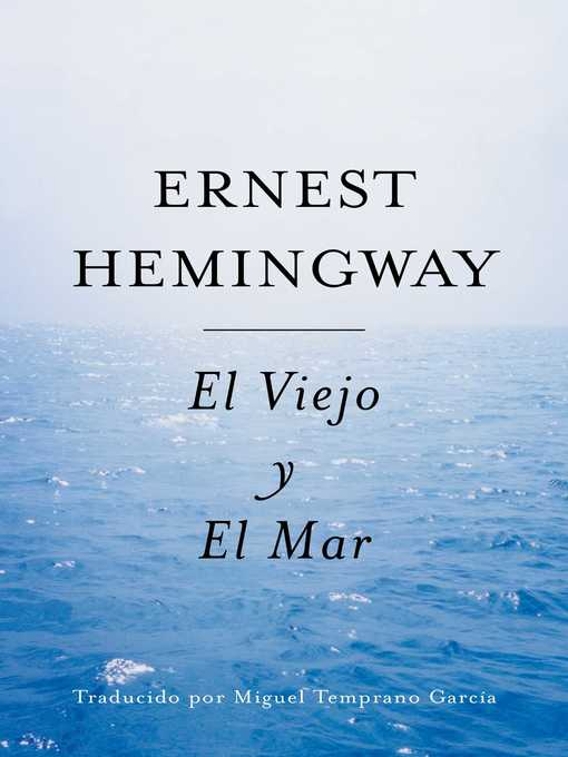 Title details for El Viejo y El Mar (Spanish Edition) by Ernest Hemingway - Available