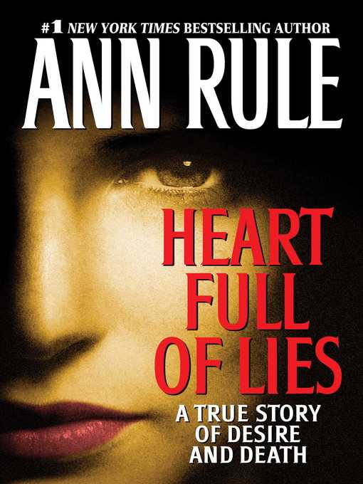 Title details for Heart Full of Lies by Ann Rule - Wait list