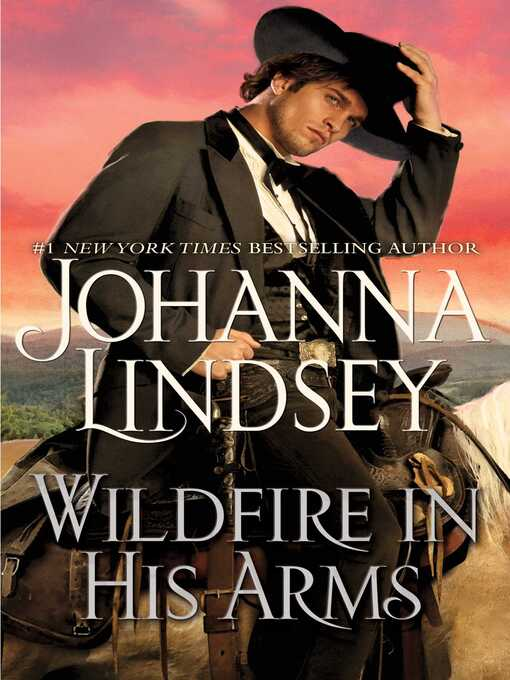 Title details for Wildfire in His Arms by Johanna Lindsey - Wait list