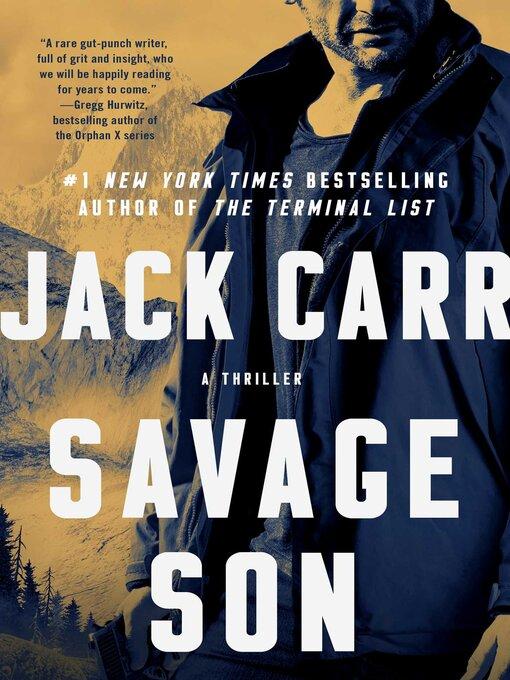 Title details for Savage Son by Jack Carr - Wait list