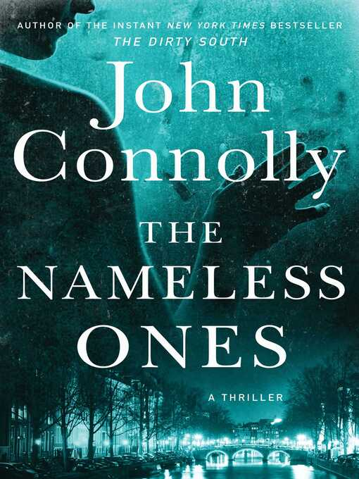 Title details for The Nameless Ones by John Connolly - Wait list