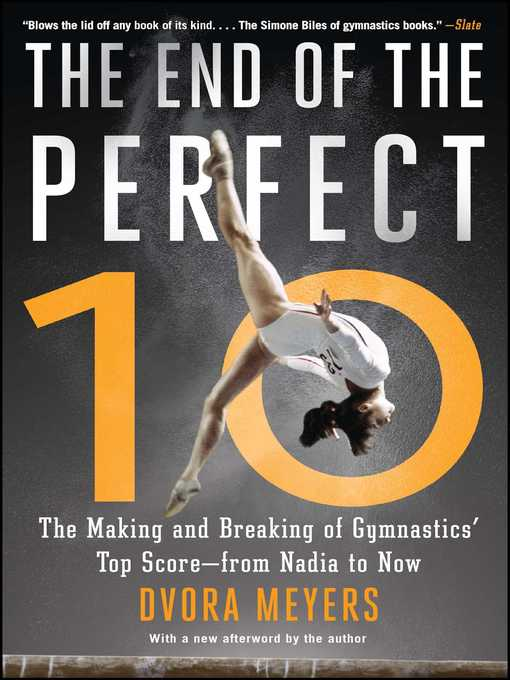 Title details for The End of the Perfect 10 by Dvora Meyers - Available