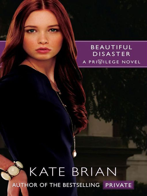 Title details for Beautiful Disaster by Kate Brian - Available