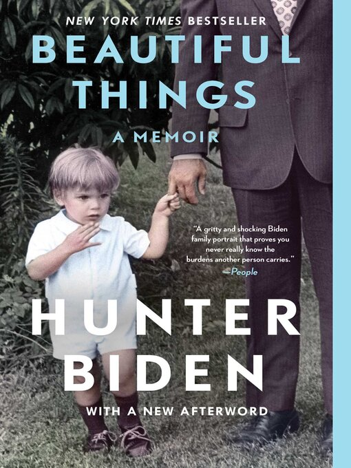Title details for Beautiful Things by Hunter Biden - Wait list