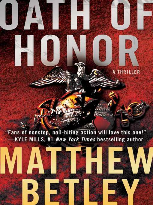 Title details for Oath of Honor by Matthew Betley - Wait list