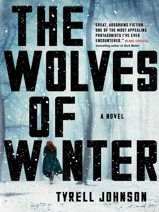 Title details for The Wolves of Winter by Tyrell Johnson - Wait list