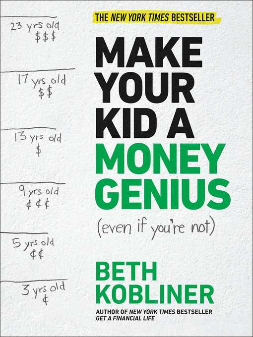 Title details for Make Your Kid a Money Genius (Even If You're Not) by Beth Kobliner - Available