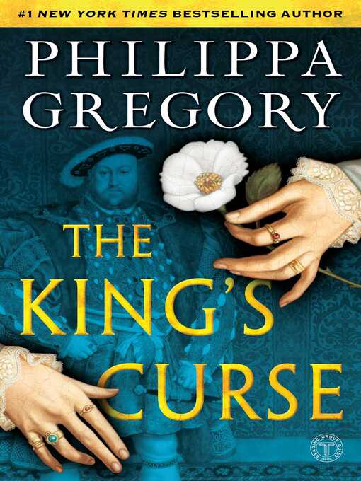 Title details for The King's Curse by Philippa Gregory - Wait list