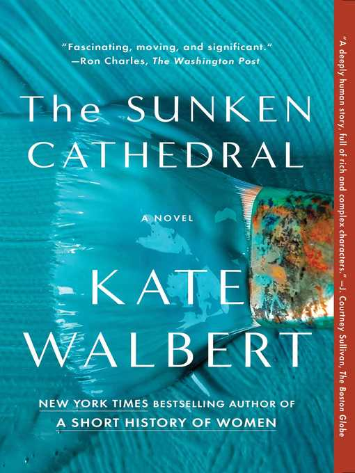 Title details for The Sunken Cathedral by Kate Walbert - Wait list