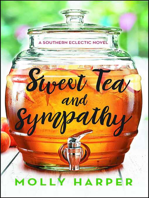 Title details for Sweet Tea and Sympathy by Molly Harper - Available