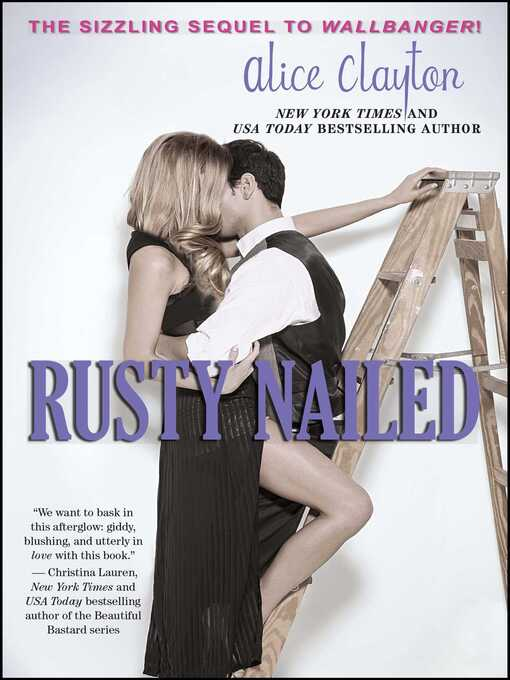 Title details for Rusty Nailed by Alice Clayton - Wait list