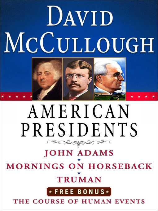Title details for David McCullough American Presidents E-Book Box Set by David McCullough - Wait list