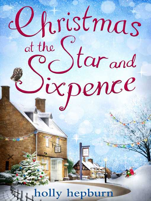 Title details for Christmas at the Star and Sixpence by Holly Hepburn - Wait list