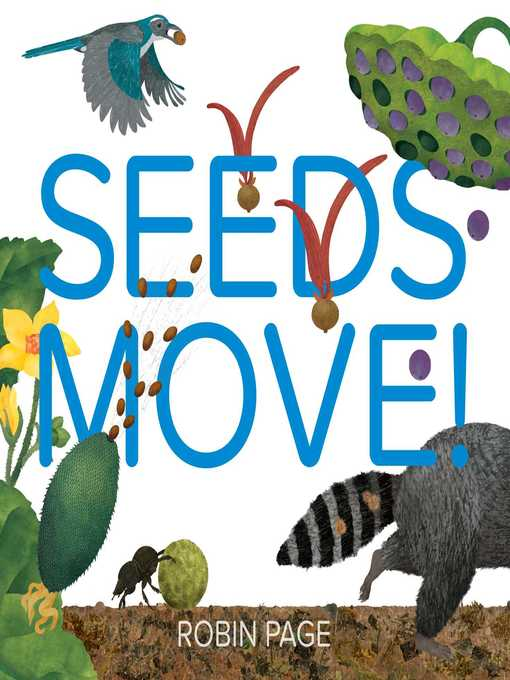 Title details for Seeds Move! by Robin Page - Available